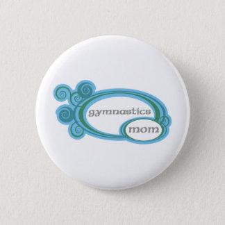 Gymnastics Mom 6 Cm Round Badge