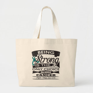 Gynecologic Cancer Strong is The Only Choice Bag