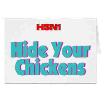 H5N1 Hide Your Chickens Card