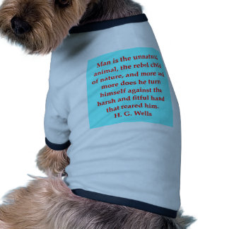 H. G. wells quote Dog Tshirt