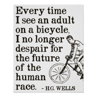 H.G. Wells quote on cycling poster