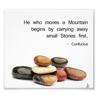 "h""He who moves a Mountain …"" (Confucius) Photo Print"