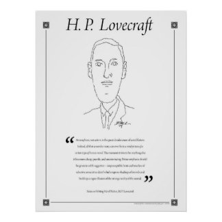 H. P. Lovecraft Writing Quote Poster