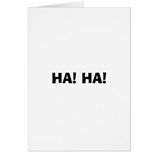 HA! HA! CARD