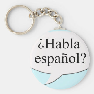¿Habla español? Do you speak Spanish? Basic Round Button Key Ring