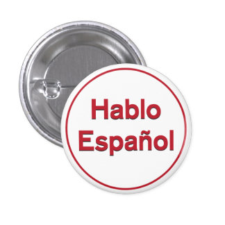 Hablo Español - I Speak Spanish 3 Cm Round Badge