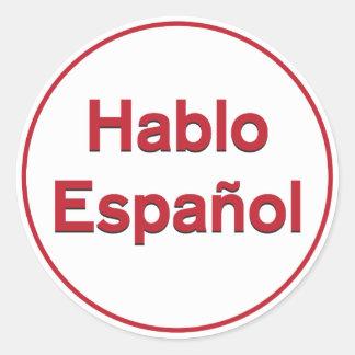 Hablo Español - I Speak Spanish Classic Round Sticker