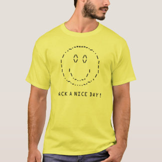 Hack a nice day T-Shirt