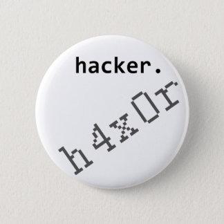 Hacker h4x0r 6 cm round badge