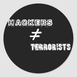 Hackers do not equal Terrorists Classic Round Sticker