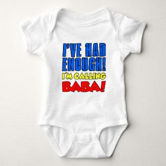 Had Enough Calling Baba Baby Bodysuit