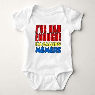 Had Enough Calling Memere Baby Bodysuit