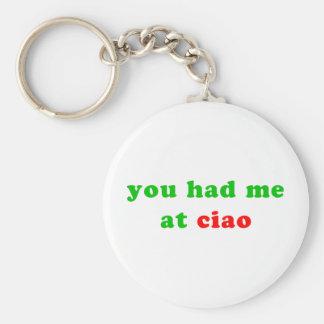 had me at ciao key ring