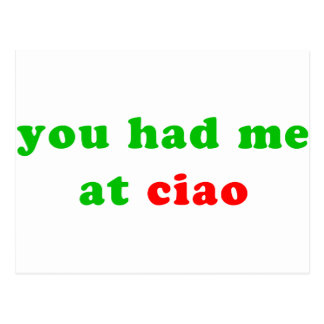 had me at ciao post cards