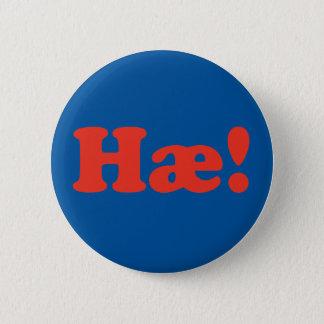 Hæ! Iceland 6 Cm Round Badge