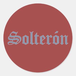 Haggard pride confirmed bachelor Solterón Round Sticker