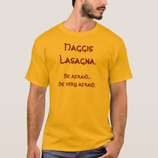 Haggis Lasagna with recipie T-Shirt