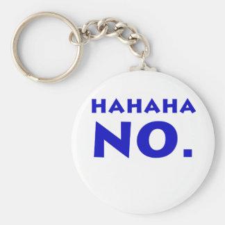 Hahaha No Key Ring