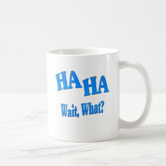 HaHaWaitWhat4 Basic White Mug