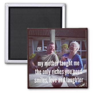 Haiku Fridge Magnet - My Mother Taught Me
