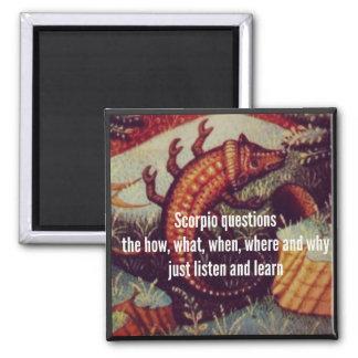 Haiku Fridge Magnet: Scorpio Questions Magnet