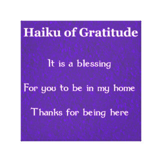 Haiku of Gratitude Welcome Sign Canvas Print