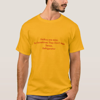 Haikus are easy T-Shirt