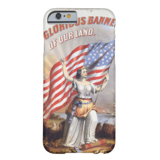 Hail! Glorious Banner Of Our Land Barely There iPhone 6 Case