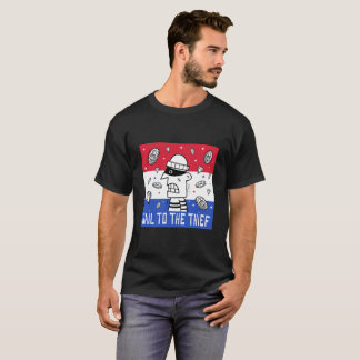 Hail to the Thief T-Shirt