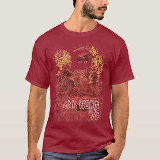 Haiphong 72 in Color T-Shirt