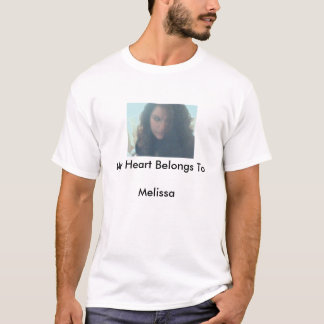 hair in face, My Heart Belongs To Melissa T-Shirt