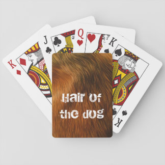 Hair of the dog playing cards