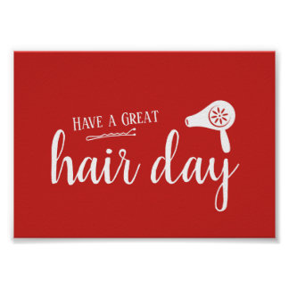 Hair Salon Have A Great Hair Day Elegant Red Poster
