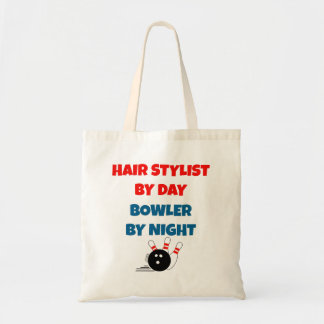 Hair Stylist by Day Bowler by Night Tote Bags