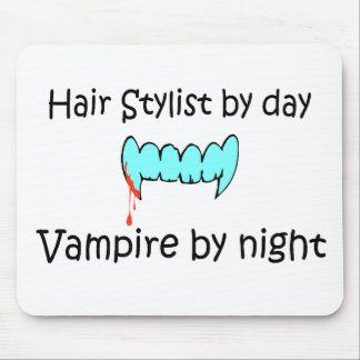 Hair Stylist By Day Vampire By Night Mouse Pad