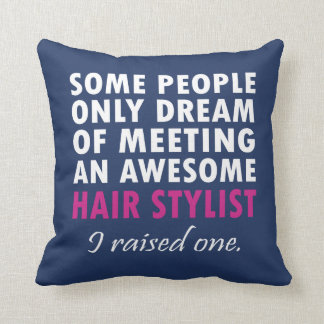 HAIR STYLIST'S MOM CUSHION