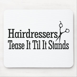 Hair Stylists Mouse Pad