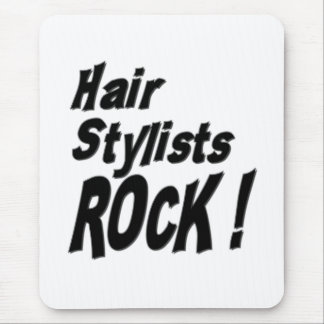Hair Stylists Rock! Mousepad