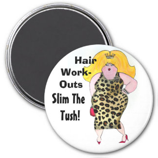 Hair WorkOuts Slim the Tush! 7.5 Cm Round Magnet