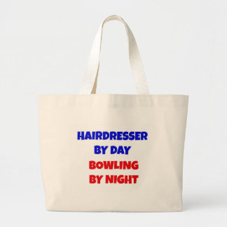 Hairdresser by Day Bowling by Night Large Tote Bag