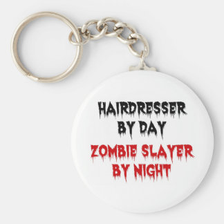 Hairdresser by Day Zombie Slayer by Night Basic Round Button Key Ring