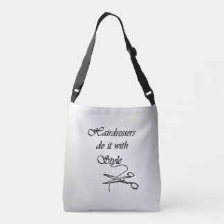 Hairdressers Do It With Style Crossbody Bag