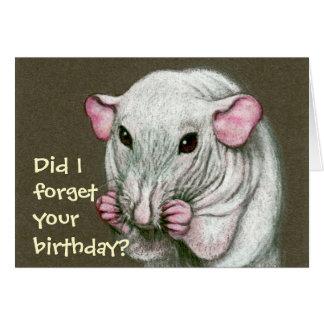 Hairless Rat, Forget Birthday? Greeting Card