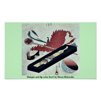 Hairpin and lip color bowl by Horai,Hidenobu Posters