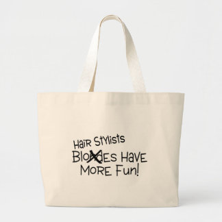 Hairstylists Have More Fun Jumbo Tote Bag