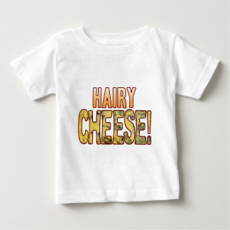 Hairy Blue Cheese Baby T-Shirt