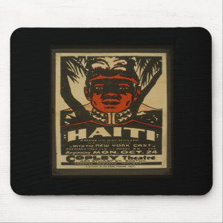 Haiti at the Copley Theatre Mouse Pads