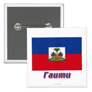 Haiti Flag with name in Russian Pinback Buttons