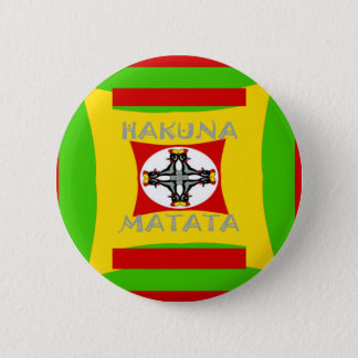 Hakuna Matata Beautiful amazing design 6 Cm Round Badge