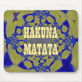 Hakuna Matata Beautiful amazing feminine African A Mouse Pad